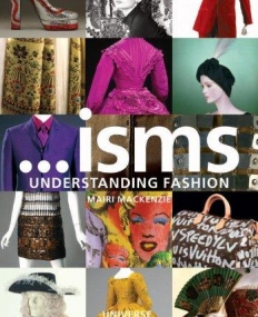 ...Isms: Understanding Fashion